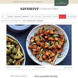 Tofu caramélisé à l'érable – Savourer par Geneviève O'Gleman