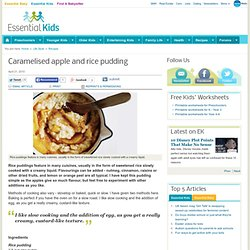 Free Recipes Caramelised apple and rice pudding : Essential Baby Recipes