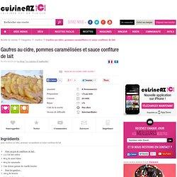 normal - Recette de Gaufres au cidre, pommes caramélisées et sauce confiture de lait