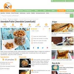 Amendoim Praliné (Amendoim Caramelizado), Receita Petitchef