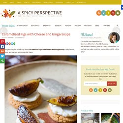 Caramelized Figs with Cheese and Gingersnaps