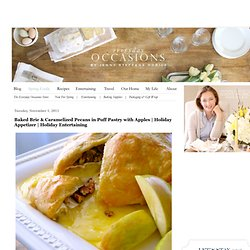 Baked Brie & Caramelized Pecans in Puff Pastry with Apples