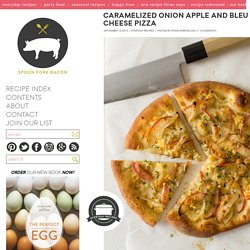 Caramelized Onion Apple and Bleu Cheese Pizza