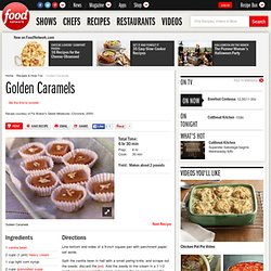 Golden Caramels Recipe :