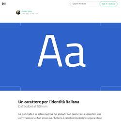 Un carattere per l'identità italiana