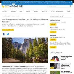 Parco naturale: caratteristiche e differenza con riserva naturale