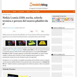 """Nokia Lumia 1520, caratteristiche e prezzo di un phablet da 6"""" - Cyberfox"""