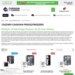 12/ 240 Volt Caravan Fridge Freezers - Caravan Fridge