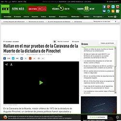 Hallan en el mar pruebas de la Caravana de la Muerte de la dictadura de Pinochet