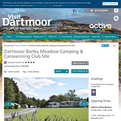 Dartmoor Barley Meadow Camping & Caravanning Club Site - Camping & Caravan Site in Crockernwell, Exeter - Visit Dartmoor