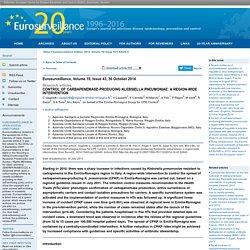 EUROSURVEILLANCE 30/10/14 Control of carbapenemase-producing Klebsiella pneumoniae: a region-wide intervention