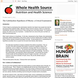 Whole Health Source: The Carbohydrate Hypothesis of Obesity: a Critical Examination