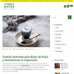Carbón activado: para bajar de peso y desintoxicarte