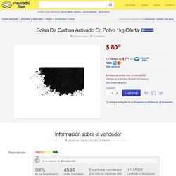 Bolsa De Carbon Activado En Polvo 1kg Oferta - $ 80.00 en MercadoLibre