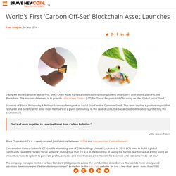 World's First 'Carbon Off-Set' Blockchain Asset Launches