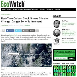 Real-Time Carbon Clock Shows Climate Change 'Danger Zone' Is Imminent