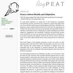 Genes, Carbon Dioxide and Adaptation.