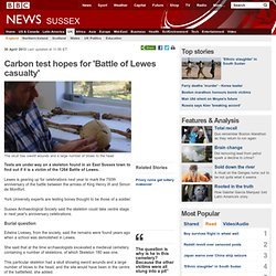 Carbon test hopes for 'Battle of Lewes casualty'