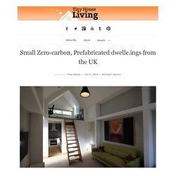 Small Zero-carbon, Prefabricated dwelle.ings from the UK