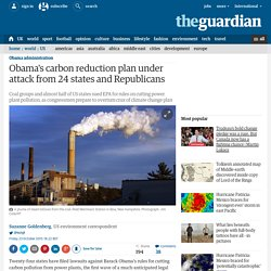 Obama's carbon reduction plan under attack from 24 states and Republicans