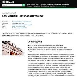 Low Carbon Heat Plans Revealed