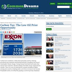 Carbon Tax: The Low Oil Price Opportunity
