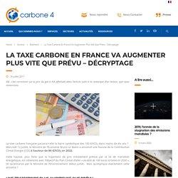 La taxe carbone en France va augmenter plus vite que prévu - décryptage - Carbone 4