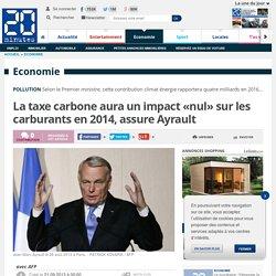 La taxe carbone aura un impact «nul» sur les carburants en 2014, assure Ayrault