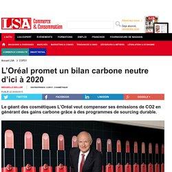 L'Oréal promet un bilan carbone neutre... - DPH (Droguerie, parfumerie, hygiène)