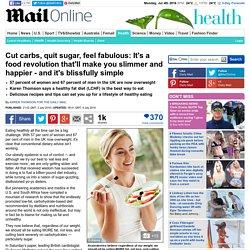 Cut carbs, quit sugar, feel fabulous, says Karen Thomson