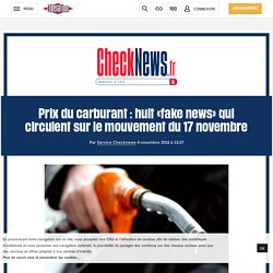 (20+) Prix du carburant : huit «fake news» qui circulent sur le mouvement du 17 novembre
