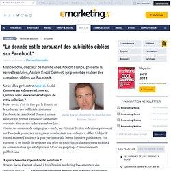 """""""La donnée est le carburant des publicités ciblées sur Facebook"""""""