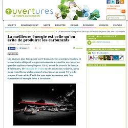 2011 - La meilleure énergie est celle qu'on évite de produire: les carburants