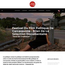 Festival du film politique de Carcassonne : bilan de la sélection documentaire