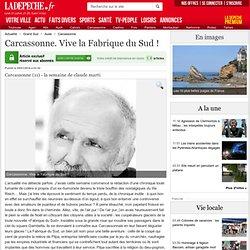 Carcassonne. Vive la Fabrique du Sud ! - 05/01/2014