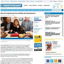 Une loi inspirée par les ex-Pilpa de Carcassonne