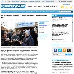 Carcassonne : opération séduction pour La Fabrique du Sud