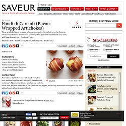 Fondi di Carciofi (Bacon-Wrapped Artichokes) Recipe