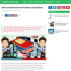 SIM Card Not Detected Problem and Solution
