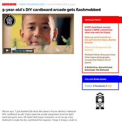 9-year-old's DIY cardboard arcade gets flashmobbed