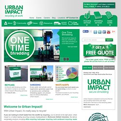 Urban Impact Paper,Cardboard, Mixed Container Recycling & Shredding Services Vancouver + Calgary
