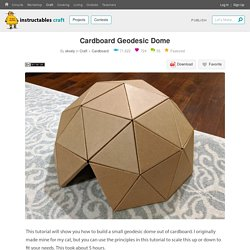 Cardboard Geodesic Dome : 7 Steps