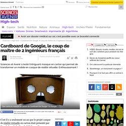 Cardboard de Google, le coup de maître de 2 ingénieurs français - 30 mai 2015