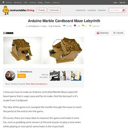 Arduino Marble Cardboard Maze Labyrinth : 6 Steps (with Pictures) - Instructables