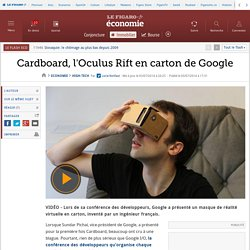 Cardboard, l'Oculus Rift en carton de Google