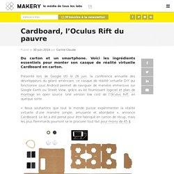 Cardboard, l'Oculus Rift du pauvre