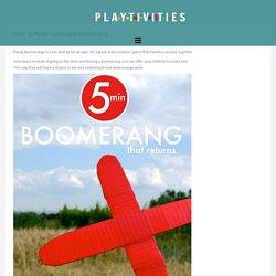 How To Make Cardboard Boomerang - PLAYTIVITIES