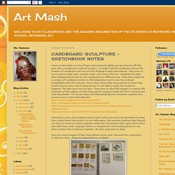 Art Mash: CARDBOARD SCULPTURE - SKETCHBOOK NOTES