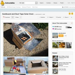 Cardboard and Duct Tape Solar Oven: 5 Steps (with Pictures)