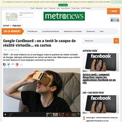 Google Cardboard: on a testé le casque de réalité virtuelle... en carton